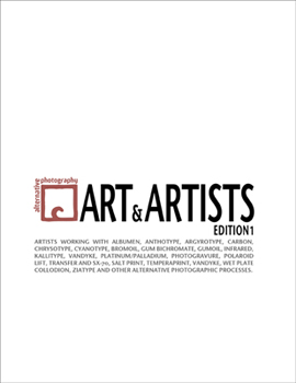 cover to Alternative Photography: Art and Artists, Edition I