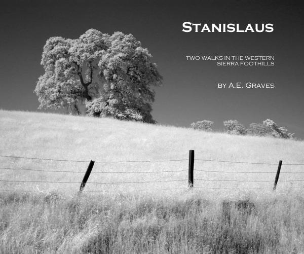 cover of book Stanislaus: Two Walks in the Western Sierra Foothills