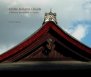 cover of book Under Autumn Clouds: a Stormy November in Kyoto